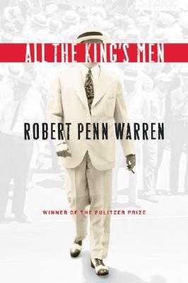 All the King's Men By Warren, Robert Penn